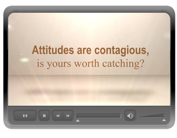 A SIMPLE TRUTH: ATTITUDE IS EVERYTHING